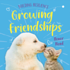 Growing Friendships (Building Resilience) Cover Image