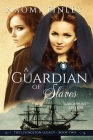 A Guardian of Slaves Cover Image