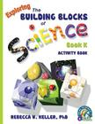 Exploring the Building Blocks of Science Book K Activity Book Cover Image