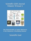 Scientific GOD Journal Volume 10 Issue 5: Non-Dimensionality of Death, Multiverses in the Omniverse, & Oscillating Universe Cover Image