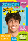 Noah Centineo: Issue #1 (Scoop! The Unauthorized Biography #1) Cover Image