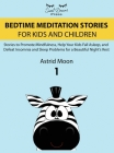 Bedtime Meditation Stories for Kids and Children 1 Cover Image