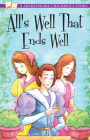 All's Well That Ends Well: A Shakespeare Children's Story Cover Image