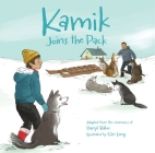 Kamik Joins the Pack (English) Cover Image