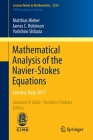 Mathematical Analysis of the Navier-Stokes Equations: Cetraro, Italy 2017 Cover Image