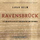 Ravensbruck: Life and Death in Hitler's Concentration Camp for Women Cover Image