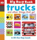 Trucks and Other Things That Go! Cover Image