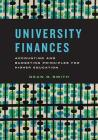 University Finances: Accounting and Budgeting Principles for Higher Education Cover Image