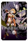 Overlord, Vol. 3 (manga) (Overlord Manga #3) Cover Image