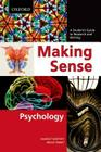 Making Sense in Psychology: A Student's Guide to Research and Writing Cover Image