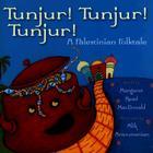 Tunjur! Tunjur! Tunjur!: A Palestinian Folktale Cover Image