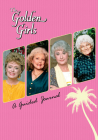 The Golden Girls: A Guided Journal Cover Image
