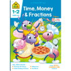 School Zone Time, Money & Fractions Grades 1-2 Workbook Cover Image