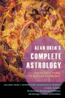Alan Oken's Complete Astrology: The Classic Guide to Modern Astrology Cover Image