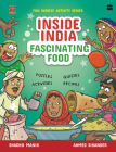 Inside India: Fascinating Food Cover Image