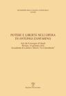 Potere E Libertà Nell'opera Di Antonio Zanfarino: Atti del Convegno Di Studi (Firenze, Accademia