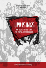 Uprisings: An Illustrated Guide to Popular Rebellion (KAIROS) Cover Image