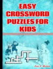 Easy Crossword Puzzles for Kids: Large-Print Best Puzzle Book for Ages 8 and Up Cover Image