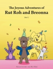 The Joyous Adventures of Rut Roh and Breonna: Book 2 Cover Image