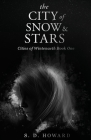 The City of Snow & Stars: Cities of Wintenaeth Book One Cover Image