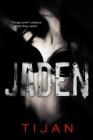 Jaden (Jaded #3) Cover Image