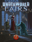 Underworld Lairs for 5th Edition Cover Image