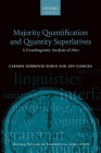 Majority Quantification and Quantity Superlatives: A Crosslinguistic Analysis of Most (Oxford Studies in Theoretical Linguistics) Cover Image