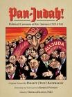 Pan-Judah!: Political Cartoons of Der Stürmer, 1925-1945 Cover Image