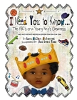 I Need You To Know: The ABC's of a Young King's Greatness Cover Image