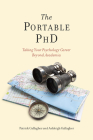 The Portable PhD: Taking Your Psychology Career Beyond Academia Cover Image