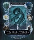 Guillermo del Toro's the Shape of Water: Creating a Fairy Tale for Troubled Times Cover Image