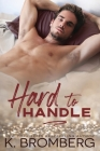 Hard to Handle (The Play Hard Series Book 1) Cover Image