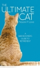 The Ultimate Cat: A Baby-Boomer's Guide to Retirement Cover Image