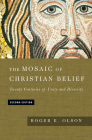 The Mosaic of Christian Belief: Twenty Centuries of Unity and Diversity Cover Image