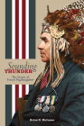 Sounding Thunder: The Stories of Francis Pegahmagabow Cover Image