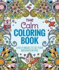 The Calm Coloring Book: Lovely Images to Set Your Imagination Free Cover Image