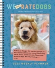 WeONLYRateDogs 2022 Weekly Planner Calendar Cover Image