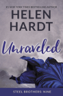 Unraveled (Steel Brothers Saga #9) Cover Image