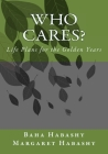 Who Cares: Life Plans for the Golden Years Cover Image