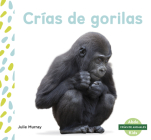 Crías de Gorilas (Baby Gorillas) Cover Image