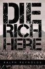 Die Rich Here: The Lost Adams Diggings Cover Image