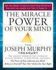The Miracle Power of Your Mind: The Joseph Murphy Treasury Cover Image