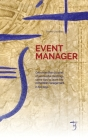 Event Manager: Over more than 20 years of successful meetings, some tips to learn the convention management in five days. Cover Image