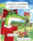 Lizzy Lizard Couldn't Say Her Name Cover Image