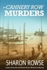 The Cannery Row Murders: A John Granville & Emily Turner Historical Mystery Cover Image