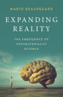 Expanding Reality: The Emergence of Postmaterialist Science Cover Image