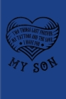 Two Things Last Forever My Tattoos And The Love I Have For My Son: Tattoo Quotes 2020 Planner - Weekly & Monthly Pocket Calendar - 6x9 Softcover Organ Cover Image