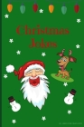 Christmas Jokes: Funny Christmas Jokes and Riddles for Kids and Family! Cover Image