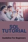 SQL Tutorial: Guideline For Beginners: Distinct Sql Cover Image
