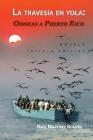 La travesía en yola: Odiseas a Puerto Rico Cover Image